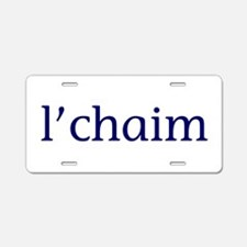 l'chaim Aluminum License Plate