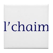 l'chaim Tile Coaster