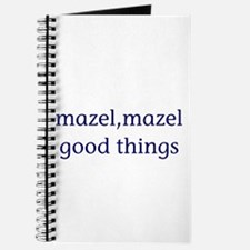 Mazel, mazel good things Journal