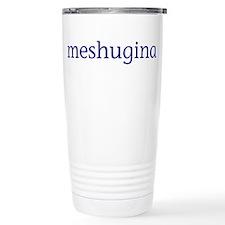 Meshugina Travel Mug