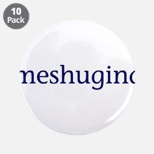 "Meshugina 3.5"" Button (10 pack)"