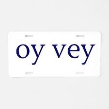 Oy Vey Aluminum License Plate