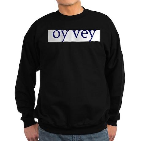 Oy Vey Sweatshirt (dark)