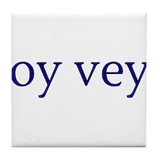 Oy Vey Tile Coaster