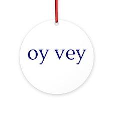 Oy Vey Ornament (Round)