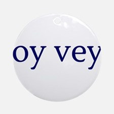 Oy Vey Ornament (Round)
