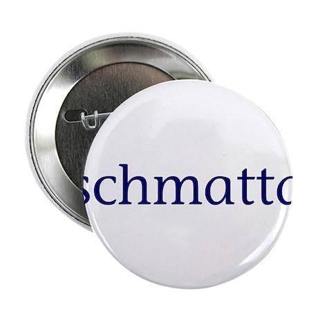 "Schmatta 2.25"" Button (100 pack)"