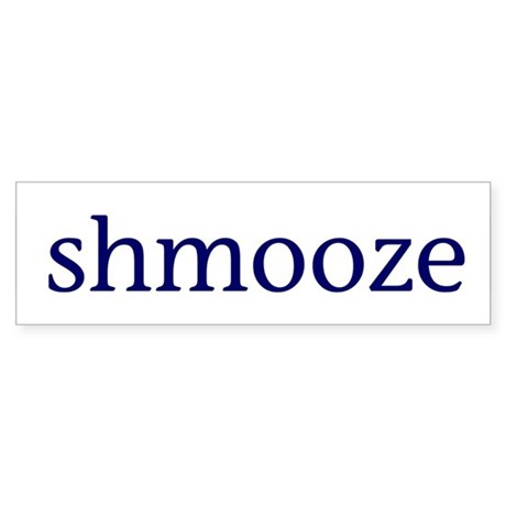 Shmooze Sticker (Bumper)