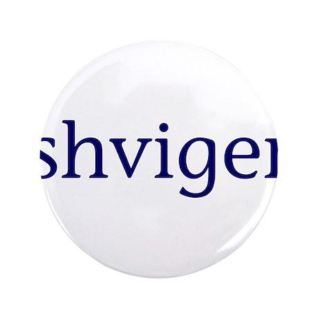 """Shviger 3.5"""" Button (100 pack)"""
