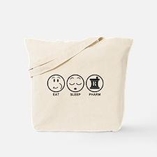 Eat Sleep Pharm Tote Bag