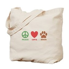 Peace Love Dogs 2 Tote Bag