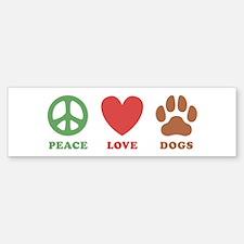 Peace Love Dogs 2 Bumper Bumper Sticker