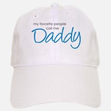 Favorite People Call Me Daddy Baseball Baseball Cap