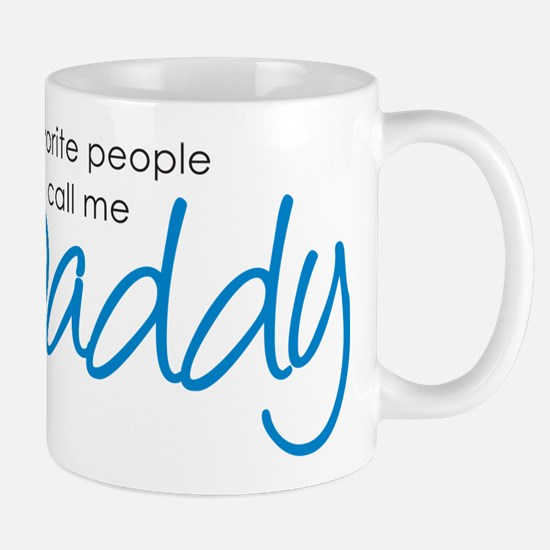 Favorite People Call Me Daddy Mug