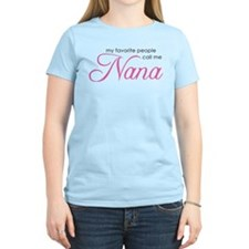 Favorite People Call Me Nana T-Shirt