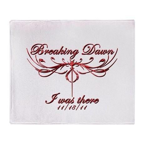 Breaking Dawn I was there 11/18/11 Throw Blanket