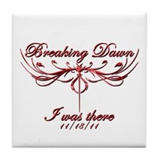 Breaking Dawn I was there 11/18/11 Tile Coaster
