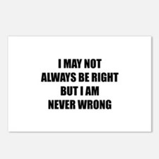 I may not always be right Postcards (Package of 8)