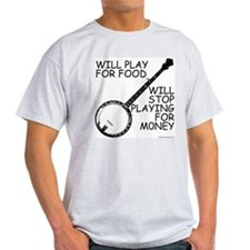 Will play for food Ash Grey T-Shirt