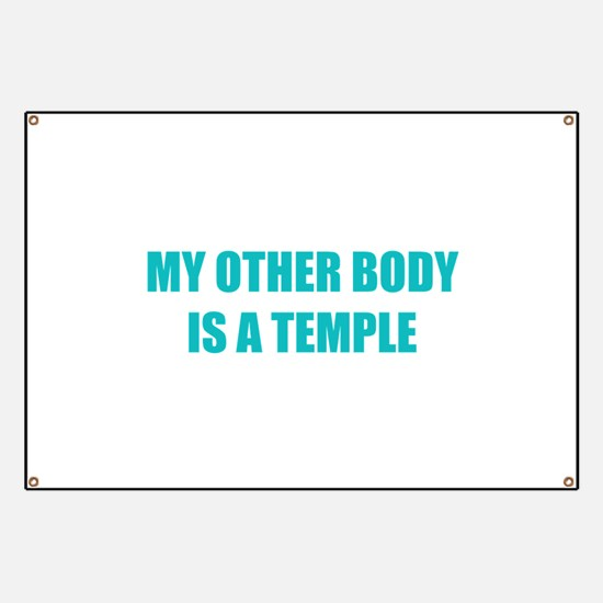 My other body is a temple Banner