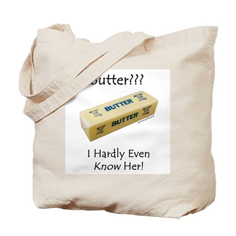 Butter??? Tote Bag