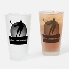 No Bad Time for Hockey Drinking Glass