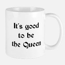 queen good Mug