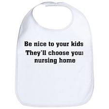Be nice to your kids Bib