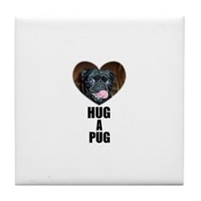 HUG A PUG (BLACK CHINESE PUG) Tile Coaster