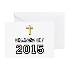Class Of 2015 Cross Greeting Card