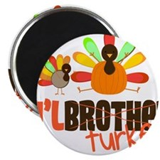 Little Turkey Brother Magnet