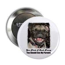 LAUGHING PUG Button