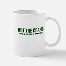 CUT THE CRAP Mug