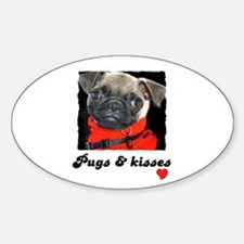 PUGS AND KISSES Oval Decal