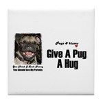 HUG A PUG Tile Coaster