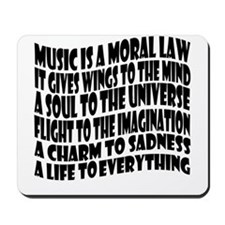 Music is a Moral Law Mousepad