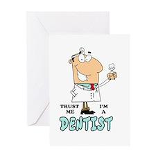 Trust Me Im a Dentist Greeting Card