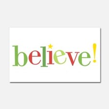 believe! Car Magnet 20 x 12