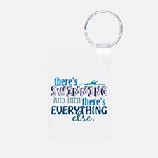 Swimming is Everything Keychains