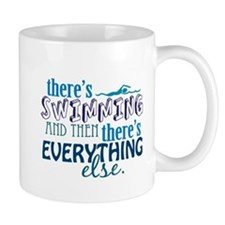 Swimming is Everything Mug