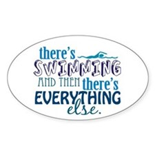 Swimming is Everything Decal