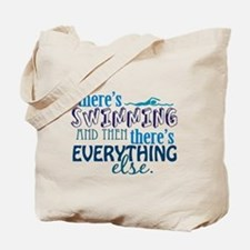 Swimming is Everything Tote Bag