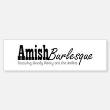 Amish Burlesque Bumper Bumper Bumper Sticker