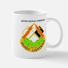 DUI-335th Signal Command with Text Mug