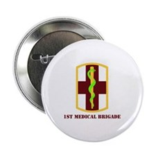 """SSI - 1st Medical Bde with Text 2.25"""" Button (10 p"""