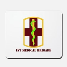 SSI - 1st Medical Bde with Text Mousepad
