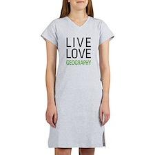 Live Love Geography Women's Nightshirt