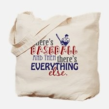 Baseball is Everything Tote Bag
