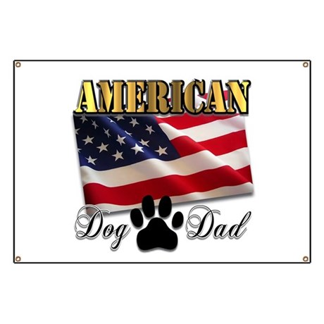 American Dog Dad Banner