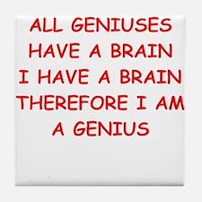 funny genius jokes Tile Coaster